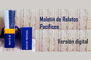 conozca-el-maletin-de-relatos-pacificos-en-version-digital